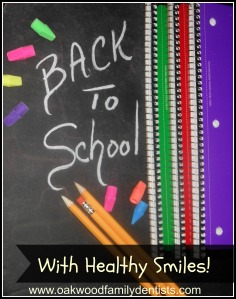back to school tips oakwood family dentists